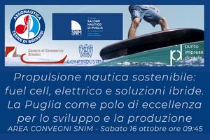 """Convegno """"Propulsione Nautica Sostenibile: fuel cell, elettrico e soluzioni ibride. La Puglia come polo di eccellenza per lo sviluppo e la produzione"""""""